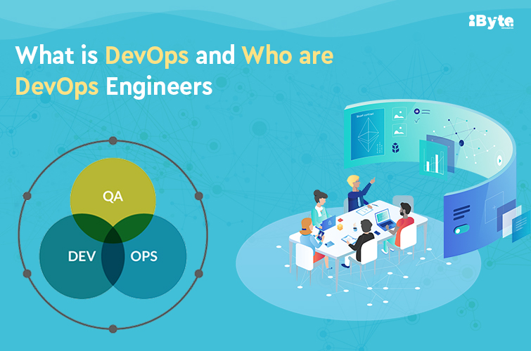 What is DevOps and Who are DevOps Engineer